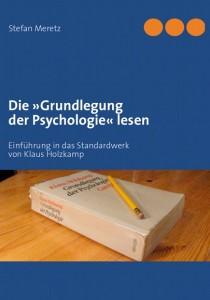 Die »Grundlegung der Psychologie« lesen