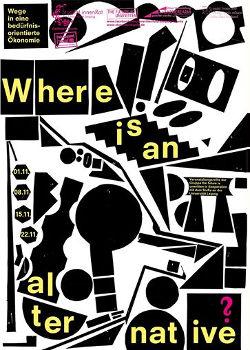 """Ankündigungsplakat """"Where Is an Alternative?"""" (zum Vergrößern klicken)"""