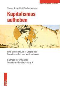 "Cover des Buchs ""Kapitalismus aufheben"""
